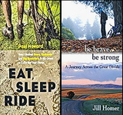 Eat, Sleep Ride by Paul Howard and Be Brave, Be Strong by Jill Homer